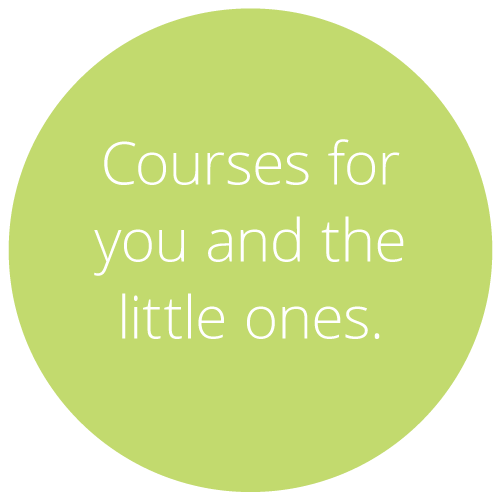 Courses for you and the little ones